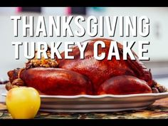 How to Make a Juicy Looking Roasted Thanksgiving Turkey Cake With Sweet Poundcake Stuffing