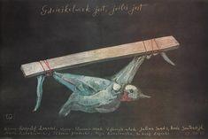 Wherever You Are Gdzieskolwiek jest, jeslis jest Eidrigevicius Stasys Polish Poster