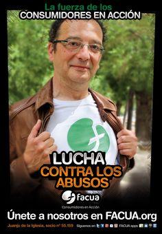 Juanjo de la Iglesia, socio de FACUA nº 55.159, llama a los consumidores a la lucha contra los abusos
