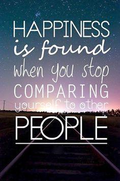La felicità la troverai quando smetterai di paragonarti agli altri!