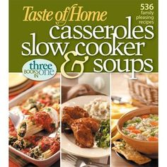 Shop Low Prices on: Taste of Home Casseroles, Slow Cooker, & Soups: 536 Family Pleasing Recipes, Taste of Home : Cooking, Food & Wine