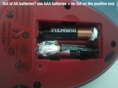 REALLY???? out of AA? use AAA with foil! Say whaaaaat?! The things you learn on pinterest...