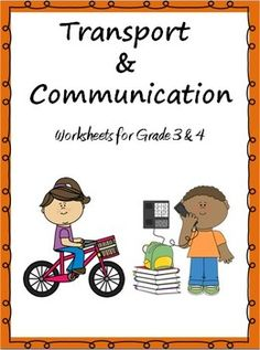 Interesting worksheets on Transport and Communication for Grade 3 and 4. There are 18 worksheets in all!