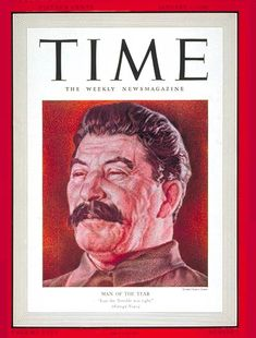 1939 TIME Magazine Person of the Year - Joseph Stalin.  Stalin was the de facto leader of the Soviet Union from the mid-1920s until his death in 1953  ⍒