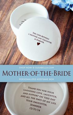 Unique Mother of the Bride Gift  - Keepsake Box - The Love Between a Mother and Daughter is Forever - With  Gift Box by Susabella.com - Add Custom Text - Wedding Gift and Mother's Day Gift #motherofthebridegift #giftformotherofthebride #weddinggift