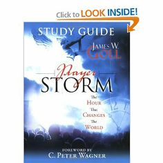 Prayer Storm Study Guide: The Hour That Changes the World (Prayer Storm Book)