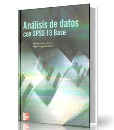 Análisis de datos con spss 13 base – Antonio Pardo Merino – Ebook – PDF  #datos #SPSS #LibrosAyuda  http://librosayuda.info/2016/07/11/analisis-de-datos-con-spss-13-base-antonio-pardo-merino-ebook-pdf/