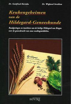 Titel 10 - Keukengeheimen van de Hildegard-Geneeskunde; www.hildegardkring.eu