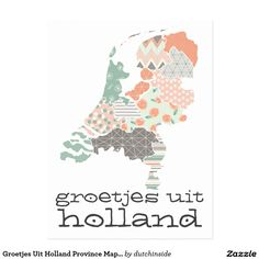 Shop Groetjes Uit Holland Province Map Patchwork Style Postcard created by dutchinside. Holland Map, Unique Maps, Print Place, Bohemian Pattern, Round Stickers, Print Patterns, Classic Style, Dutch, Personalized Gifts