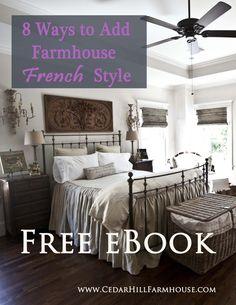 Free Farmhouse French Design DIY eBook 8 Easy ways to get the look www.CedarHillFarmhouse.com