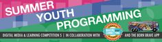 The MacArthur Foundation is accepting applications for its Connect Summer Youth Programming Competition. See our grants page for more details.