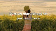Patrick Frey - Vers un maraîchage en permaculture