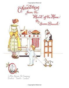 Christmas from the Heart of the Home: Susan Branch: 9780316106382: Amazon.com: Books