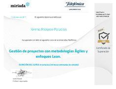 Diploma de superación en Curso Gestión de proyectos agiles y enfoques Lean Map, Badge, Socialism, Learning, Social Enterprise, Project Management, Colleges, Health, Management