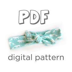 Knot Headband Pattern for Knits, PDF Pattern, 5 sizes: 0-3 M, 3-6 M, 6-12 M, Toddler/Child, Adult. Print pattern from home