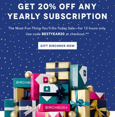 Birchbox Yearly Subscriptions ~ 20% Off Today Only!