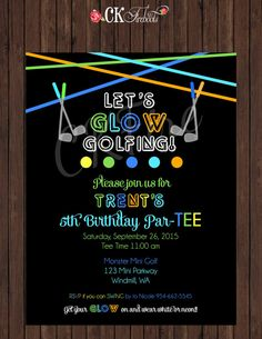 44660a79d0da Glow in the Dark Neon Miniature Golf Birthday Invite (Girl or Boy Colors)