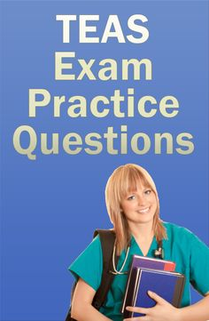 The TEAS test is used by many nursing programs in the United States as a pre-admissions test. If you're looking to become a nurse, these TEAS exam practice questions will prepare you for the TEAS exam and will help you to achieve a high schore. #teas #nursing