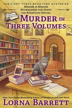 Murder in Three Volumes (A Booktown Mystery) by Lorna Barrett, http://www.amazon.com/gp/product/0425263630/ref=cm_sw_r_pi_alp_ktRiqb17WFKME