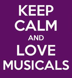 Nothing is better than a rainy afternoon and a musical...or the days when a song from a musical pops into your head and you just have to sing along!
