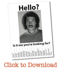 Digital Mom Blog - http://www.digitalmomblog.com/hello-is-it-me-you-are-looking-for-lionel-richie-wanted-poster-free-printable/