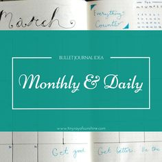 Tiny Ray of Sunshine: Bullet Journal Idea: Monthly & Daily #bulletjournal