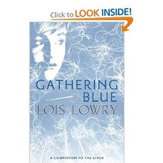 Gathering Blue - One of 3 follow up books to The Giver. I loved reading her books when I was in junior high, so I am really interested in reading this one.