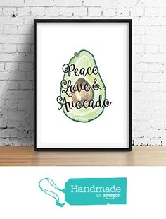 Avocado Poster, Wall Decor, Kitchen Art, Avocado Art, Inspiration, Typography, Illustration, Motto, Life Quote, Watercolor Painting. from Lovely Decor http://smile.amazon.com/dp/B01C8T4XOY/ref=hnd_sw_r_pi_dp_aDt5wb1SG1R8Y #handmadeatamazon