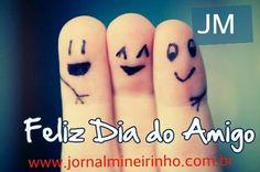 Feliz Dia do Amigo! #JM