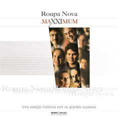 Roupa Nova - Maxximum - Roupa Nova