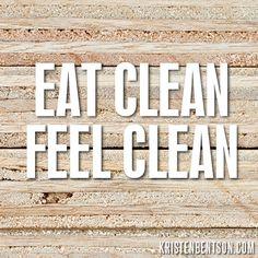 Eat Clean, Feel Clean | KristenBentson.com