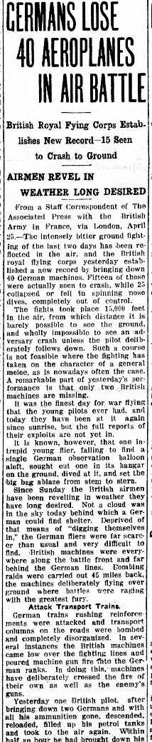 """WWI, 25 April 1917;""""British Royal Flying Corps established new record yesterday by bringing down 40 German machines"""" -The Bismarck Tribune, US"""