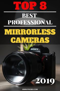 Mirrorless cameras have their own advantages because they come in a smaller size but they can still produce the same results as full-frame DSLRs. In this article, you can read what is a mirrorless camera and find out if you should buy a professional mirrorless camera. For you, we have prepared our list of 8 best professional mirrorless cameras in 2019. We will help you find is a professional mirrorless camera that suits you the best! #mirrorlesscamera #mirrorlessphotography