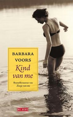 Barbara Voors - Kind van me, blz 249 (1 juni 2016)