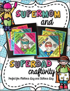 All parents are superheroes in the eyes of their children. What better way to celebrate Mother's Day and Father's Day, than with a Superhero Craftivity!!
