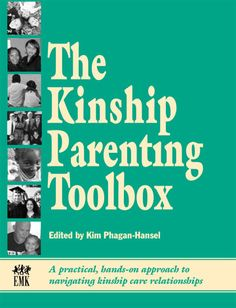 Kinship Parenting Toolbox, a book for families parenting relative's children