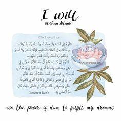 4: I will in shaa Allah use the power of dua to fulfil my dreams. #IWILLinshaAllah #preRamadanProductivityCourse