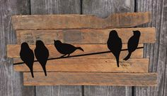 Rustic Wall Art - Birds on a wire - Hand-painted Reclaimed wood wall art Wood Pallet Art, Reclaimed Wood Wall Art, Rustic Wall Art, Rustic Walls, Pallet Crafts, Wood Art, Wood Crafts, Diy Wood, Wood Wood
