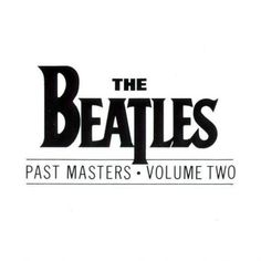 Carátula Interior Frontal de The Beatles - Past Masters Volume Two