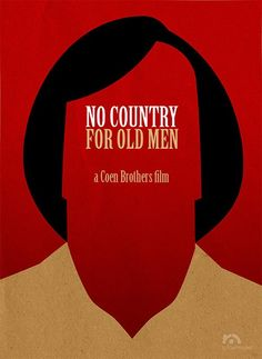 No Country for Old Men ~ Minimal Movie Poster by Rafael Muller ~ Coen Brothers Series Minimal Movie Posters, Cinema Posters, Cool Posters, Tommy Lee Jones, Beaux Couples, Coen Brothers, Alternative Movie Posters, Chef D Oeuvre, Movie Poster Art