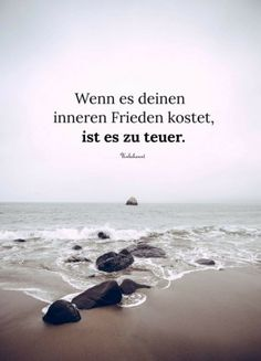 """""""If it cost your inner peace, it is too expensive"""" – Zitate Words Quotes, Life Quotes, Sayings, Attitude Quotes, Osho, German Quotes, Paz Interior, True Words, Inner Peace"""