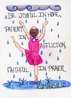 Grandma Quotes Discover Girl Dancing in the rain greeting card of encouragement with Bible verse Romans Doodle Art/Scripture/Bible Verse Girl Dancing in the rain greeting card of encouragement with Bible verse Romans Bible Verse Memorization, Bible Verses Quotes, Bible Scriptures, Faith Quotes, Scripture Doodle, Scripture Art, Bible Art, Dancing In The Rain, Girl Dancing