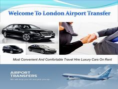 Welcome to London Airport Transfer book Luxury Car --