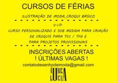 CURSOS DE FÉRIAS - Últimas Vagas !