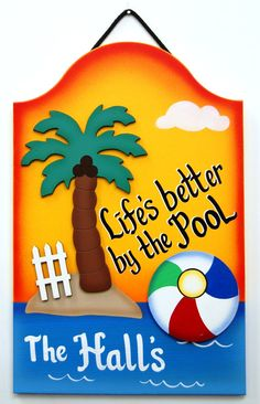 PERSONALIZED Outdoor Pool Sign - Lifes Better By the Pool via Etsy