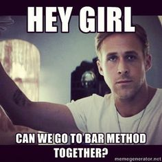 love me some bar method...would love to see him in my bar method classes!