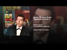 """Never Till Now (from """"Raintree County"""")"""