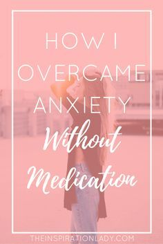 Anxiety can make life rough, to say the least. Here's my journey with anxiety and how I overcame it without medication. It is possible!