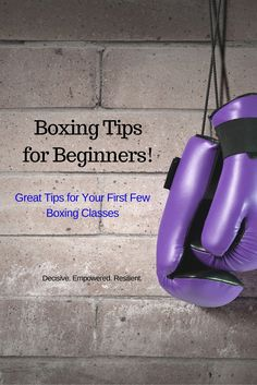 15 Awesome Tips for Your first few boxing classes! Get more fitness motivation at www.decisive-empowered-resilient.com