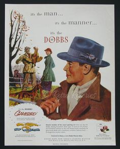 Vintage 1950s Dobbs Gamebird Hat Ad  Charter member of the smart sporting set when you don the Dobbs dashing Gamebird. From taper of crown to tilt